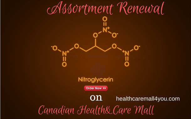 Assortment Renewal - Nitroglycerin